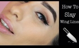 HOW TO SLAY WINGED LINER !