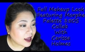 Fall Makeup Look for Hooded Eyes Featuring Morphe 350S. Collab With Carissa Holmes