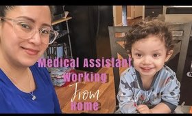 Working from home with a toddler | What is TeleHealth | Medical Assistant