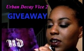 Urban Decay Vice 2 Review and GIVEAWAY!