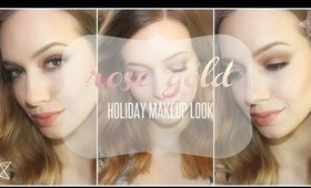 Rose Gold | Holiday Makeup Look