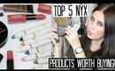 TOP 5 DRUGSTORE Products Worth Buying - NYX COSMETICS