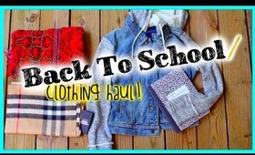 Back to School Clothing Haul 2014