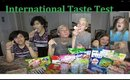 International Taste Test from around the World