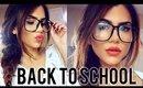 Easy BACK TO SCHOOL Makeup Tutorial! + Cute Braid Hairstyle