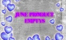 June product emptys