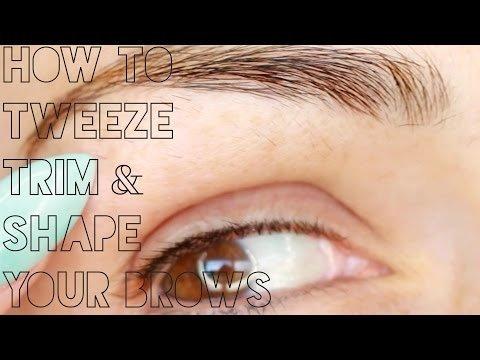 EYEBROW TUTORIAL: How to Tweeze, Trim & Shape Your ...