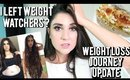 Weight Loss Journey Update! (Eating clean? no vlogs, Weight Watchers?)