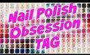 NAIL POLISH OBSESSION TAG