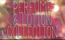 PERFUME/LOTION COLLECTION