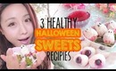 3 Low Calorie: Healthy Halloween Spooky Sweets Recipes - Great alternatives to candy!