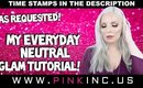 As Requested! My Everyday Neutral Glam Tutorial! | Tanya Feifel-Rhodes
