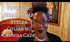 Head Wrap Styles Collab w/ Cannisa Cade