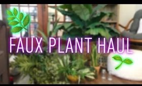 Faux Plant Haul on a BUDGET!   Thrifted, Dollar Tree, Marshall's and More   April 2019