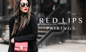 Pairings: What to Style with Red Lips