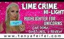 Lime Crime | Hi-Light | Highlighter For Unicorns | Swatches | Demo | Review | Tanya Feifel