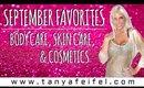 September Favorites   Skin Care   Body Care   Cosmetics   Tanya Feifel-Rhodes