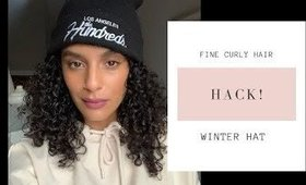 FINE CURLY HAIR - HACK - WINTER HAT