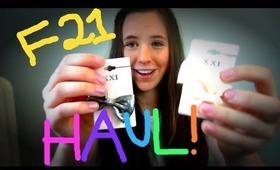 Forever 21 Haul!
