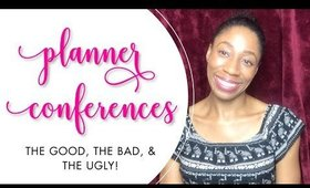 Planner Conferences: The Good, the Bad, & the Ugly | Bliss & Faith