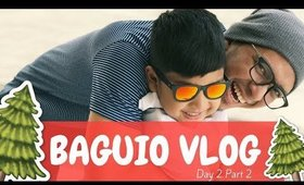 Baguio Vlog (2017) Day 2 Part 2 | Team Montes