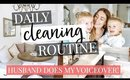 MY HUSBAND DOES MY VOICEOVER: DAILY CLEANING ROUTINE | KENDRA ATKINS