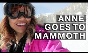 ANNE GOES TO: Mammoth Mountain | yummiebitez
