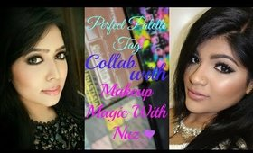 Perfect Palette Tag Collab With Makeup Magic With Nuz.