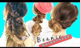 3 Cute BACK-to-SCHOOL HAIRSTYLES  ★ Easy FALL BEANIE Braids for Long Medium Hair