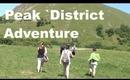 Peak District Adventure! :)