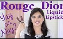 Rouge Dior Liquid Lipsticks Swatches, Review, Demo