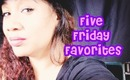 5 Friday Favorites and a little chit chat about Bullying & Domestic Violence   Honey Kahoohanohano