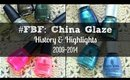 #FBF: China Glaze | History & Highlights 2009-2014