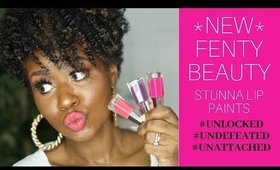 *NEW COLORS* Fenty Beauty Stunna Lip Paint Swatches on Dark Skin #UNLOCKED, #UNATTACHED, #UNDEFEATED