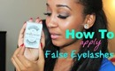 How to Apply False Eyelashes!