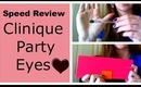 Clinique Party Eyes Speed Review