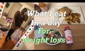 What I eat in a Day for Weightloss 2020 | #1