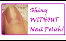 HOWTO:  SHINY nails WITHOUT NAIL POLISH!!! Part 2: Deep Sea Cosmetics Nail Kit Treatment Tutorial