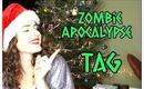 Zombie Apocalypse TAG!