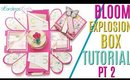 Explosion Gift Box Tutorial PART 2 using Bloom Collection in REAL TIME, How to make a DIY Gift Box