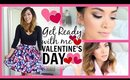 Get Ready With Me! Valentine's Day 2015 ♡