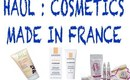 Haul : cosmetics made in France