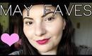 May Favorites & Bloopers!   OliviaMakeupChannel