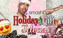 Holiday Beauty Gift Ideas- Smashbox Review!