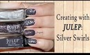 Creating With Julep: Elegant Silver Swirls (Episode 3)