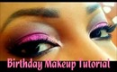 Birthday Makeup Tutorial