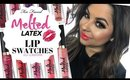 TOO FACED MELTED LATEX LIQUIFIED HIGH SHINE LIPSTICK SWATCHES