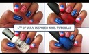 ★4th of July Inspired Nail Tutorial★