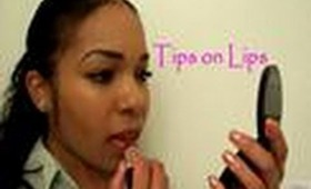 Tips on Lips:  Lip Care