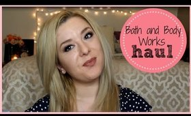 Haul! Bath and Body Works Semi Annual Sale